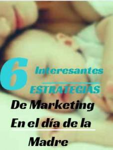 Estrategias de Marketing en el Día de la Madre.