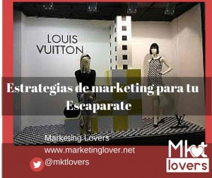 Estrategias de marketing para tu  escaparate