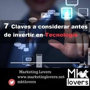 7. Claves a considerar antes de  invertir en tecnología
