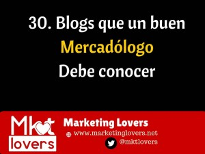 Blogs que un buen mercadólogo debe conocer