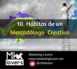 Hábitos de un Mercadólogo  Creativo