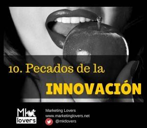Pecados de la innovación...