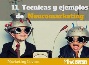 ejemplos y tecnicas de neuromarketing