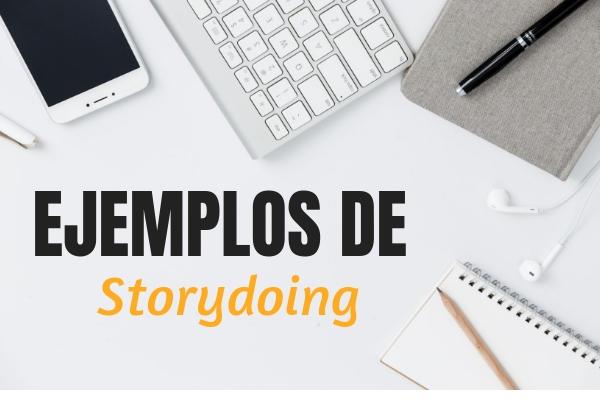 ejemplos de storydoing
