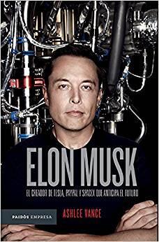 elonk musk el empresario que anticipa el futuro